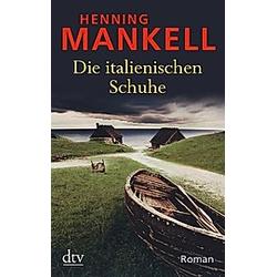 Die italienischen Schuhe. Henning Mankell  - Buch