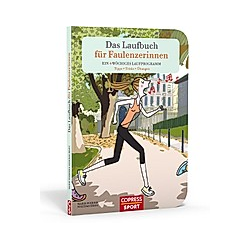 Das Laufbuch für Faulenzerinnen