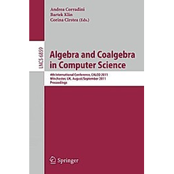 Algebra and Coalgebra in Computer Science - Buch