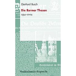 Die Barmer Thesen. Eberhard Busch  - Buch