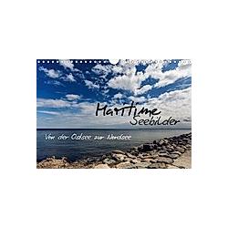 Maritime Seebilder - Von der Ostsee zur Nordsee (Wandkalender 2021 DIN A4 quer)