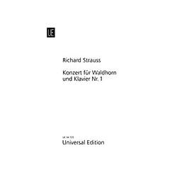 Konzert für Waldhorn und Klavier Nr. 1 Es-Dur op. 11 für Waldhorn und Klavier. Richard Strauss  - Buch
