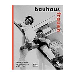 Bauhausfrauen. Ulrike Müller  - Buch