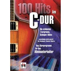 100 Hits in C-Dur für Keyboard Klavier Gitarre. Bd.1