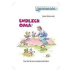 Endlich Oma!. Jutta Makowsky  - Buch