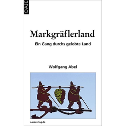 Markgräflerland als Buch von Wolfgang Abel
