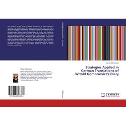 Strategies Applied in German Translations of Witold Gombrowicz's Diary als Buch von Marta Wisniowska/ Marta Wi niowska