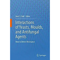 Interactions of Yeasts  Moulds  and Antifungal Agents - Buch