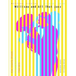 Willisau and All That Jazz als Buch von