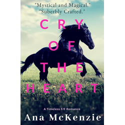 Cry Of The Heart: eBook von Ana McKenzie