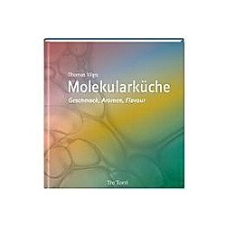 Molekularküche. Thomas Vilgis  - Buch