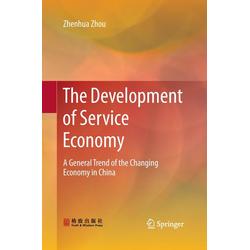 The Development of Service Economy als Buch von Zhenhua Zhou