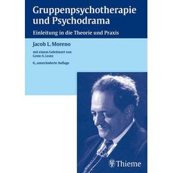 Gruppenpsychotherapie und Psychodrama