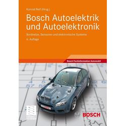 Bosch Autoelektrik und Autoelektronik als Buch von