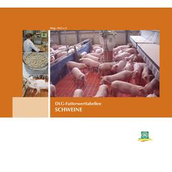 DLG-Futterwerttabellen SCHWEINE als Buch von