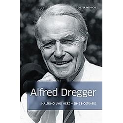 Alfred Dregger. Dieter Weirich  - Buch
