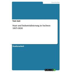 Staat und Industrialisierung in Sachsen 1815-1830