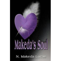 Makeda's Soul als Taschenbuch von N. Makeda Lucas