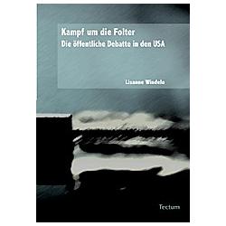Kampf um die Folter. Lisanne Windeln  - Buch