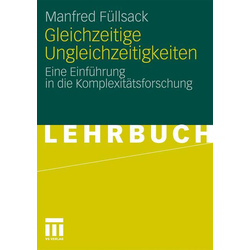 Gleichzeitige Ungleichzeitigkeiten als Buch von Manfred Füllsack