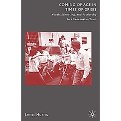 Coming of Age in Times of Crisis. J. Hurtig  - Buch