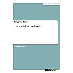 Hass und Soldatenverbrechen. Benyamin Bahri  - Buch
