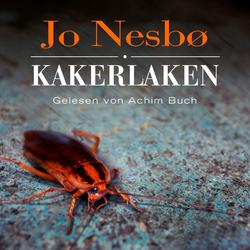 Kakerlaken: Hörbuchvon Jo Nesbø