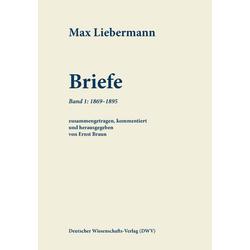 Max: Liebermann: Briefe 01 als Buch von Max Liebermann