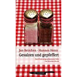 Gesalzen und Gepfeffert. Jan Beinßen  Hannes Henn  - Buch