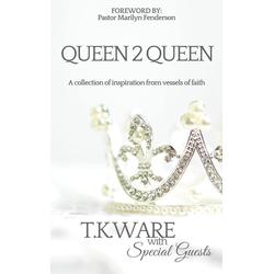 Queen 2 Queen: eBook von T. K. Ware
