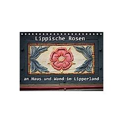Lippische Rosen (Tischkalender 2021 DIN A5 quer)