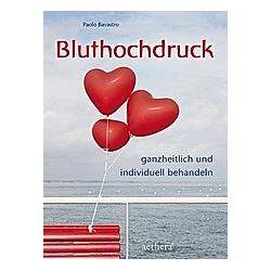 Bluthochdruck. Paolo Bavastro  - Buch