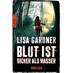 Blut ist dicker als Wasser. Lisa Gardner  - Buch