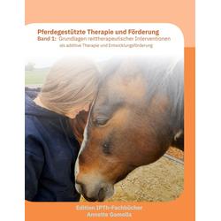 Pferdegestützte Therapie und Förderung: eBook von Annette Gomolla