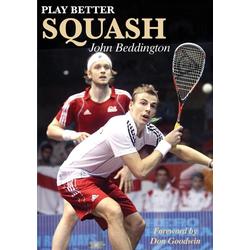 Play Better Squash als Buch von John Beddington