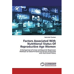 Factors Associated With Nutritional Status Of Reproductive Age Women. Hephzibah Oyedapo  - Buch