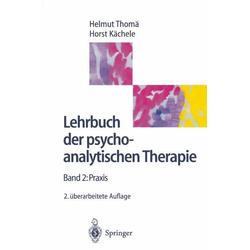 Lehrbuch der psychoanalytischen Therapie: eBook von Horst Kächele/ Helmut Thomä