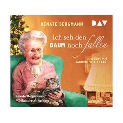 Renate Bergmann - Ich seh den Baum noch fallen. Bergmanns Weihnachtsabenteuer (CD)