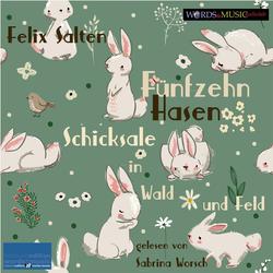 Fünfzehn Hasen als Hörbuch Download von Felix Salten