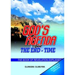 God's Agenda for the End: Time - The Book of Revelation Explained: eBook von Oluwasina Olumuyiwa