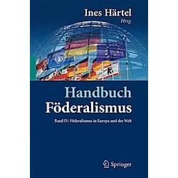 Handbuch Föderalismus: 4 Föderalismus in Europa und der Welt - Buch