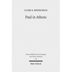 Paul in Athens als Buch von Clare K. Rothschild