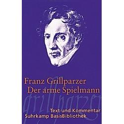 Der arme Spielmann. Franz Grillparzer  - Buch