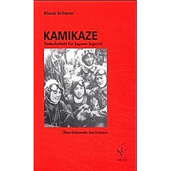 Kamikaze. Klaus Scherer  - Buch