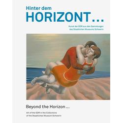 Hinter dem Horizont ... | Beyond the Horizon ... als Buch von