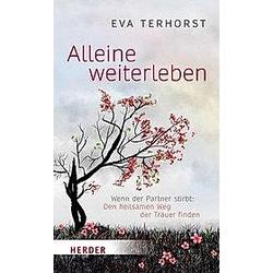Alleine weiterleben. Eva Terhorst  - Buch