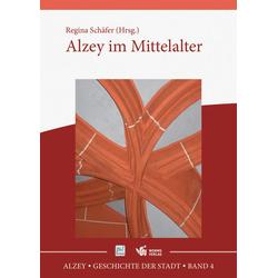 Alzey im Mittelalter: Buch von