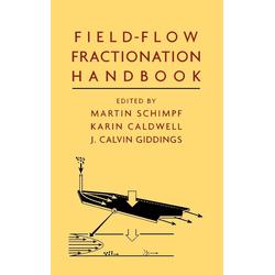 Field Flow als Buch von Schimpf/ Caldwell/ Giddings/ Martin Schimpf