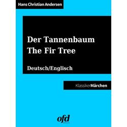 Der Tannenbaum - The Fir Tree