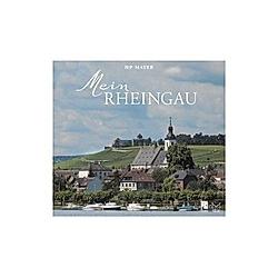 Mein Rheingau. HP Mayer  - Buch